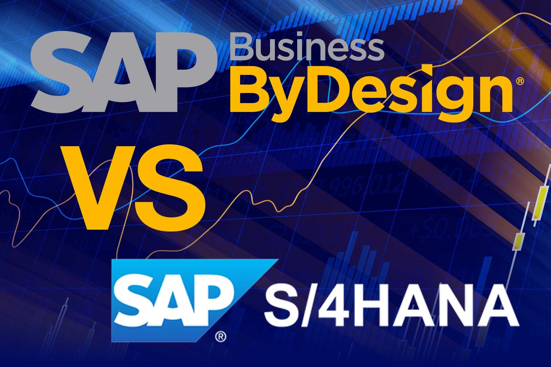 SAP Business ByDesign vs SAP S/4HANA