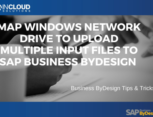 Map Windows Network Drive to Upload Multiple Input Files to SAP Business ByDesign