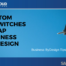 customer UI switches in Business ByDesign