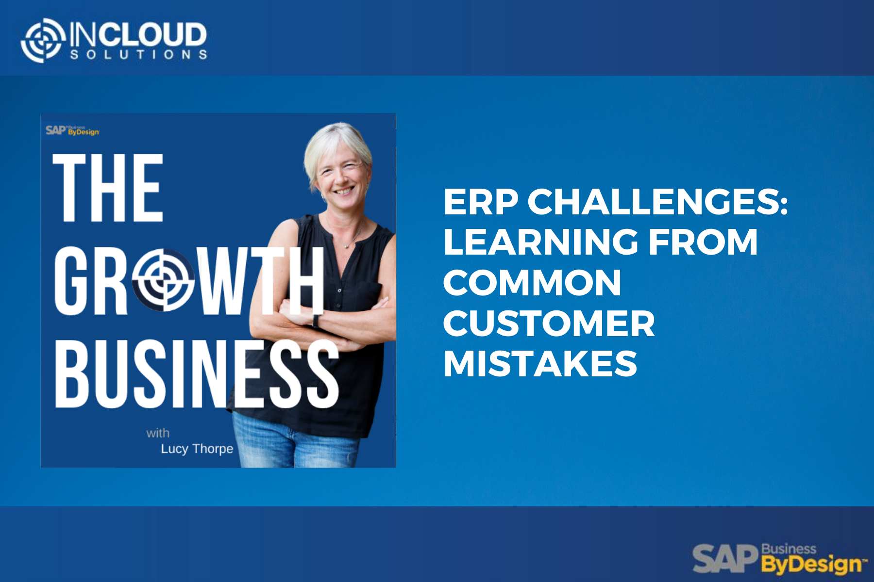 ERP challenges, learning from customer mistakes