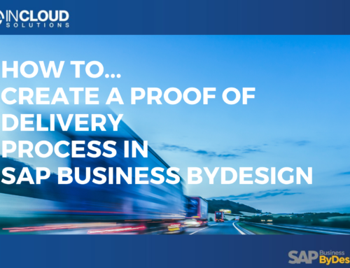 How to Create a Proof of Delivery Process in SAP Business ByDesign