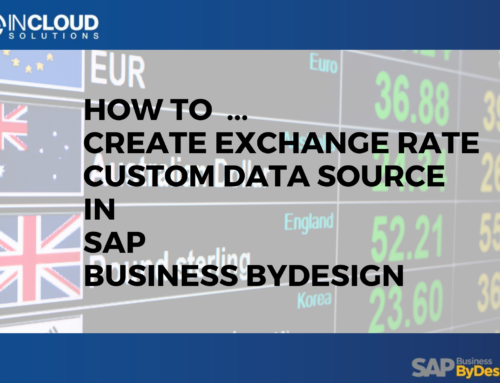 How to create Exchange Rate Custom Data Source for SAP Business ByDesign